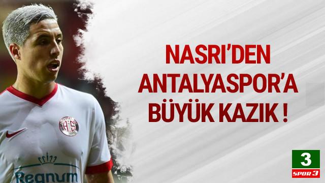Nasri'den Antalyaspor'a büyük kazık !