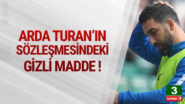 Arda Turan'ın sözleşmesindeki şok madde !
