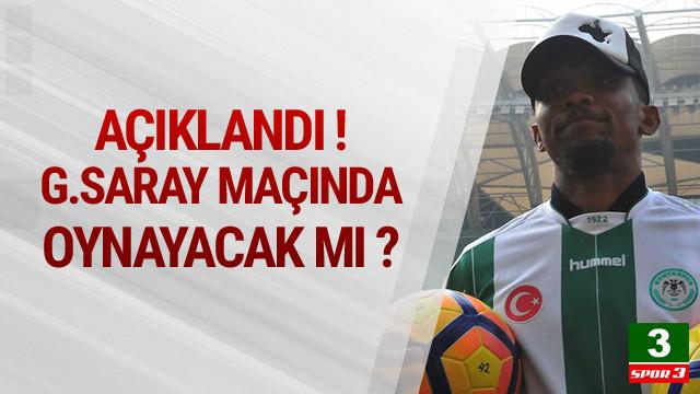 Eto'o siftahı Galatasaray maçında yapacak