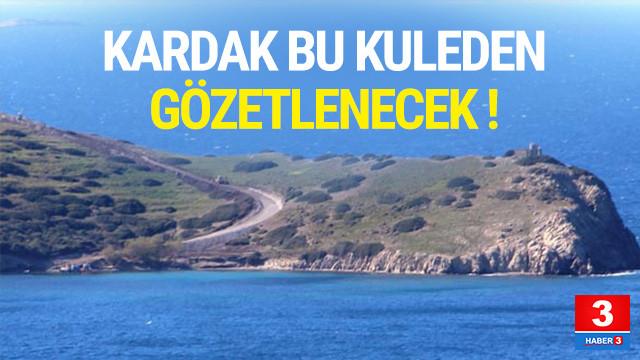 Kardak'ı gözetleyecek kule inşaatı devam ediyor