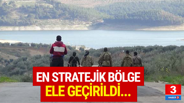 Afrin'de en stratejik bölge ele geçirildi