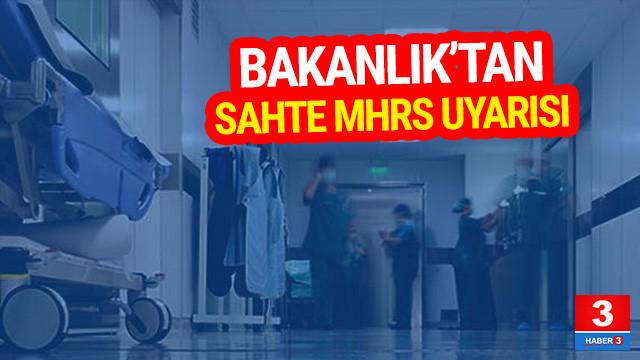 Sağlık Bakanlığı'ndan sahte MHRS uyarısı !