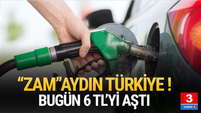 Benzinin fiyatı 6 TL'yi aştı