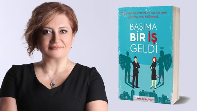 Kariyer Koçu Zuhal Gürçimen'in yeni kitabı,  ''Başıma bir iş geldi'' çıktı