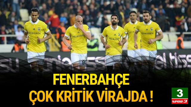 Fenerbahçe kritik virajda ! Rakip Kayseri...