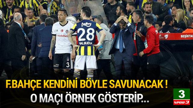 Fenerbahçe kendini böyle savunacak