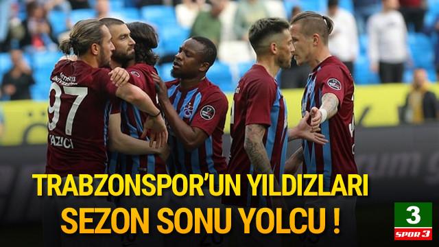 Trabzonspor'un yıldızları sezon sonu yolcu