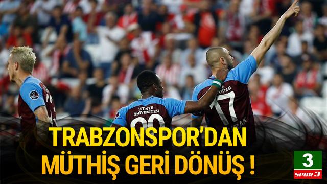Trabzonspor geriden geldi !