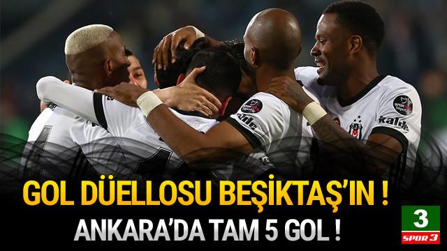 Gol düellosu Beşiktaş'ın !
