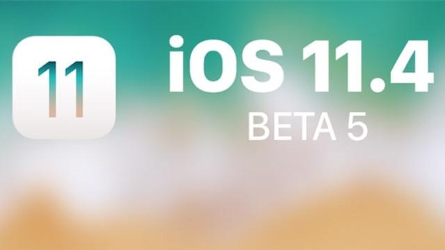 iOS 11.4 Beta 5 yayınlandı