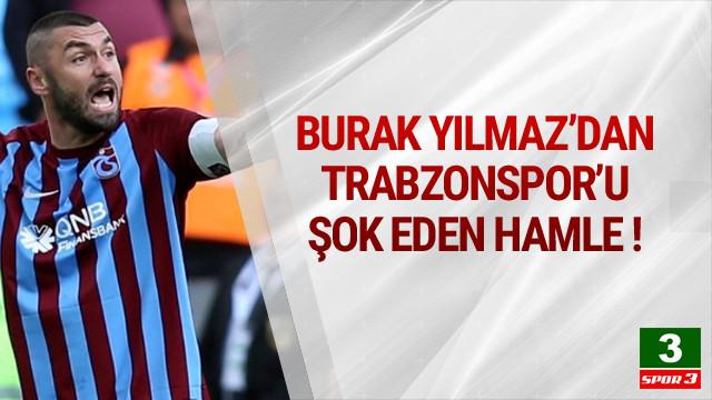 Burak Yılmaz'dan Trabzonspor'a ihtar
