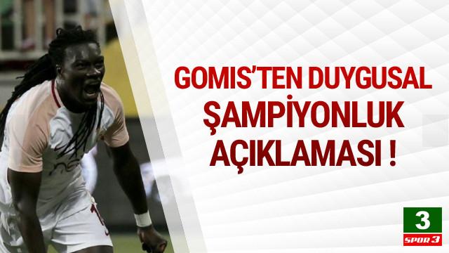 Gomis'ten duygusal şampiyonluk açıklaması !