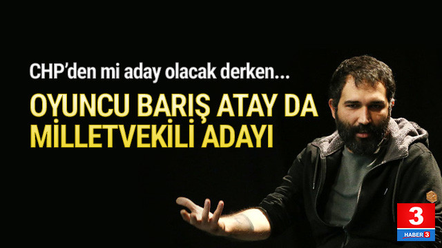 Oyuncu Barış Atay HDP'den milletvekili adayı oldu