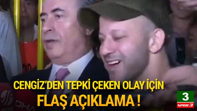 Mustafa Cengiz'den açıklama !