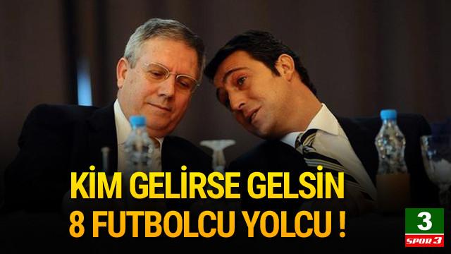 Fenerbahçe'de 8 isim yolcu !
