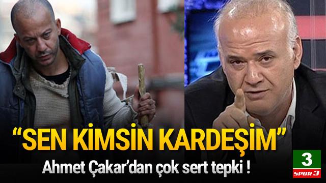 Ahmet Çakar'dan Rıza Kocaoğlu'na sert tepki !