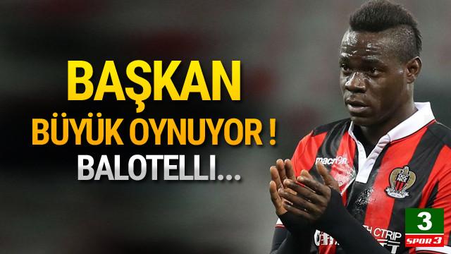 Aziz Yıldırım'dan Balotelli hamlesi !