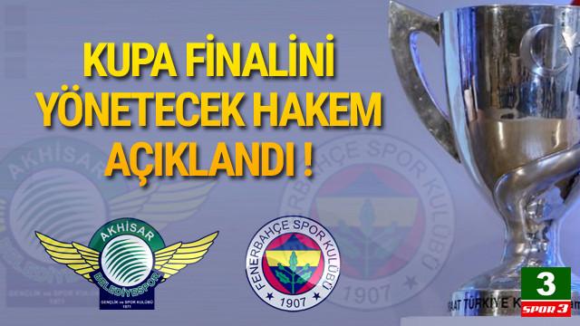 Türkiye Kupası finali Cüneyt Çakır'ın !