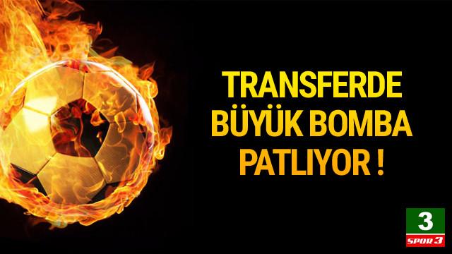Transferde bomba patlıyor !