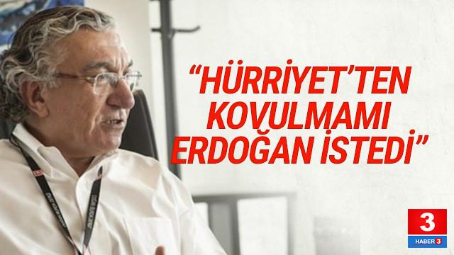 Ünlü yazardan şok sözler: ''Erdoğan aradı ve kovulmamı istedi''