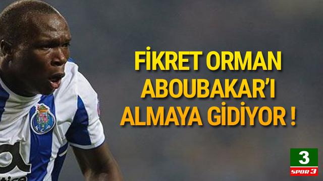 Fikret Orman Aboubakar için gidiyor !
