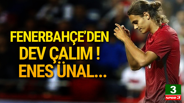 Fenerbahçe'den Enes Ünal bombası !