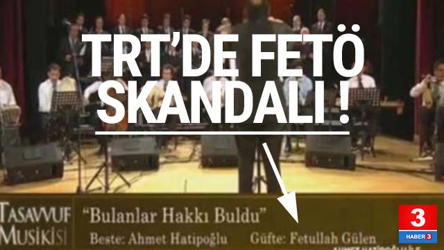 TRT'de Fethullah Gülen skandalı