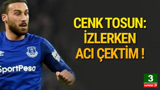 Cenk Tosun'dan Dünya Kupası açıklaması