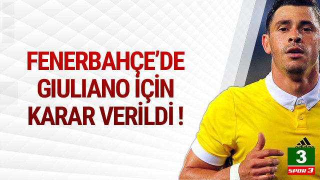 Fenerbahçe'de Giuliano kararı verildi !