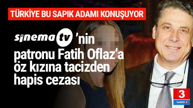 Türkiye bu rezaleti konuşuyor: SinemaTV'nin patronu öz kızına tecavüz etti