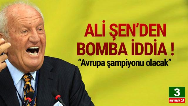 Ali Şen'den bomba iddia !