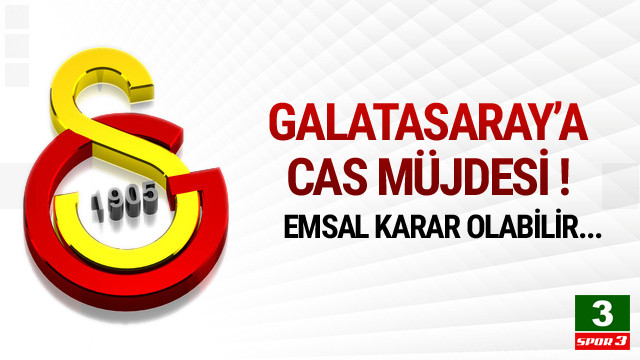 CAS'tan Milan kararı ! Galatasaray'a müjde !