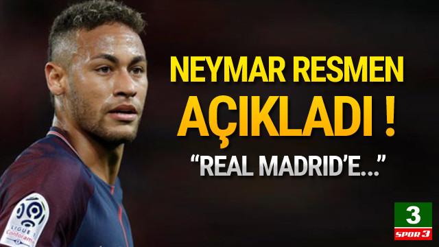 Neymar'dan 'Real Madrid' açıklaması