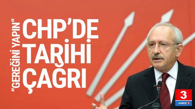CHP'de Kılıçdaroğlu'na tarihi çağrı