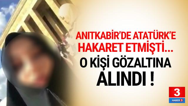 Anıtkabir'de Atatürk'e hakaret eden kişi gözaltında