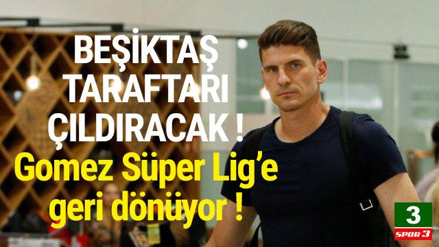 Mario Gomez Süper Lig'e geri geliyor