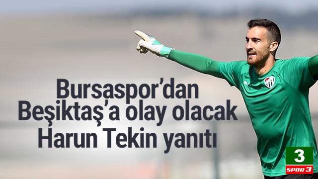 Bursaspor'dan Beşiktaş'a Harun Tekin yanıtı