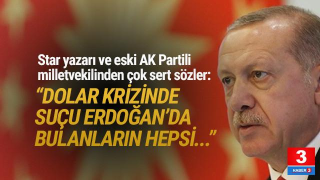 ''Dolar krizini Erdoğan'a bağlayan ABD dostudur''