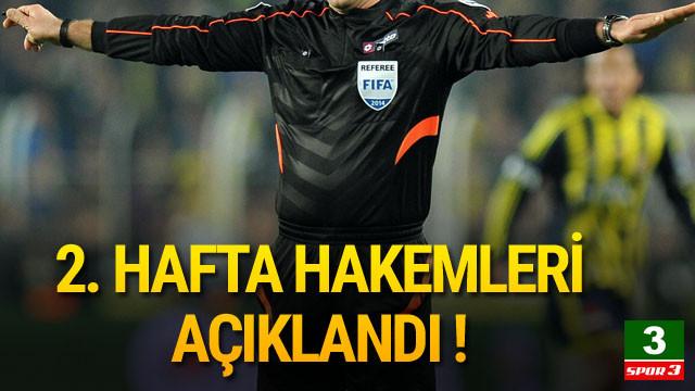 Süper Lig'de 2. haftanın hakemleri açıklandı !