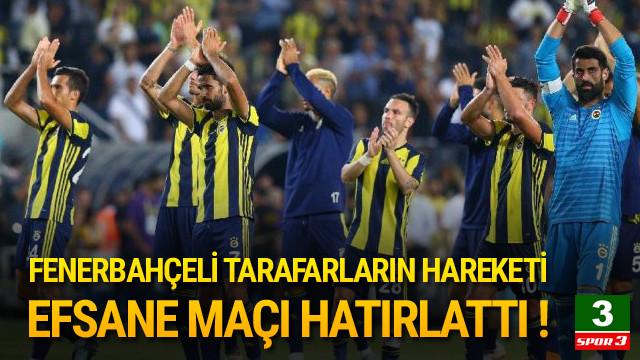 Fenerbahçe'nin efsane maçı yeniden gündemde !