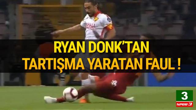 Ryan Donk'tan tartışma yaratan faul !