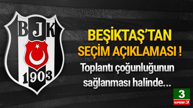 Beşiktaş'tan seçim açıklaması