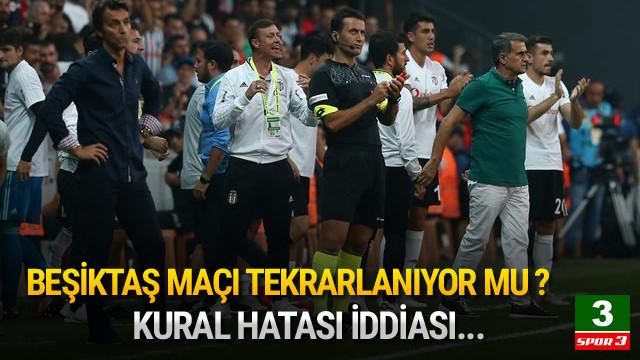 Beşiktaş - Antalyaspor maçı tekrarlanıyor mu ?
