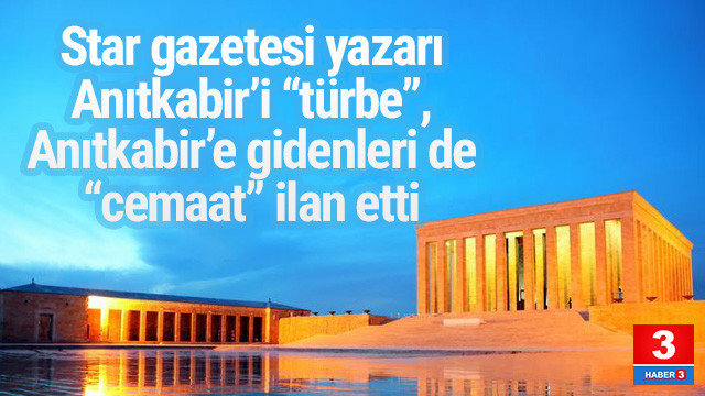 Anıtkabir'i ''türbe'', Atatürk'ü ziyaret edenleri de cemaat ilan etti