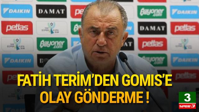 Fatih Terim'den Gomis'e olay gönderme !