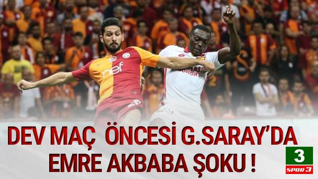 Galatasaray''da Emre Akbaba şoku