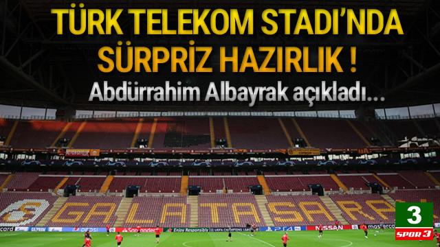 Türk Telekom Stadı'nda şov hazırlığı !