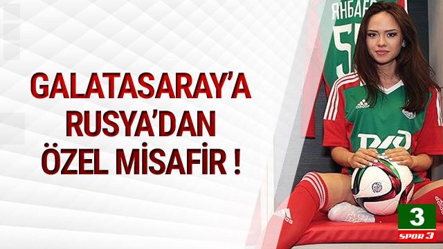 Galatasaray'a Rusya'dan özel misafir !