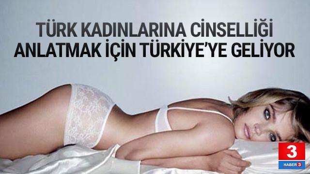 Cinselliği anlatmak için Türkiye'ye geliyor
