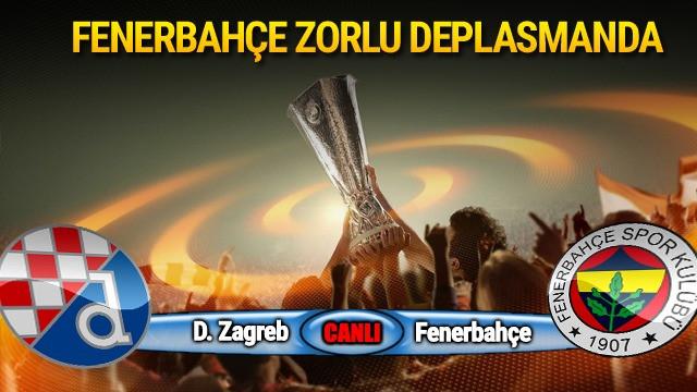 Dinamo Zagreb - Fenerbahçe: Maç devam ediyor